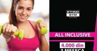 Ne propustite VELIKU AKCIJU ETHNOGYM fitness centra! SAMO DANAS I SUTRA NEVEREVOTNA PONUDA!