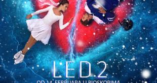 """KARTE ZA PREMIJERU FILMA """"LED 2"""" PUŠTENE U PRODAJU!"""